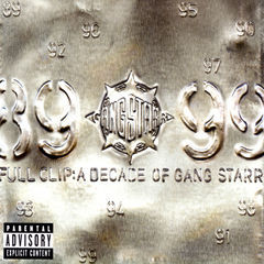 full clip:a decade of gang starr