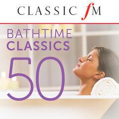 50 bathtime classics(by classic fm)