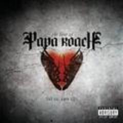 the best of papa roach to be loved