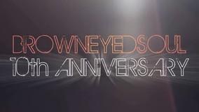 Brown Eyed Soul 十周年纪念预告