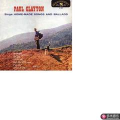 paul clayton sings home made songs and ballads