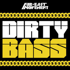 dirty bass(deluxe)