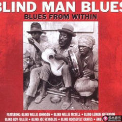 blind man blues: blues from within