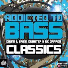 addicted to bass classics