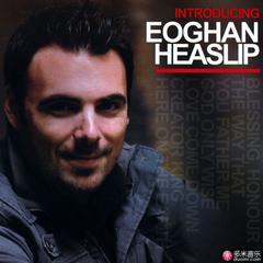 introducing eoghan heaslip