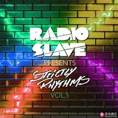 radio slave presents strictly rhythms volume 5