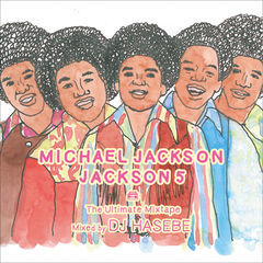 michael jackson / jackson 5 (the ultimate mixtape)
