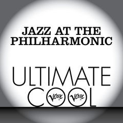 jazz at the philharmonic: verve ultimate cool