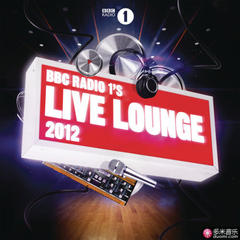 bbc radio 1s live lounge - 2012