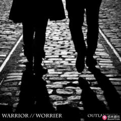 warrior // worrier