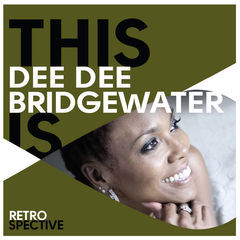 this is dee dee bridgewater