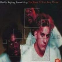 the best of fun boy three - really saying something