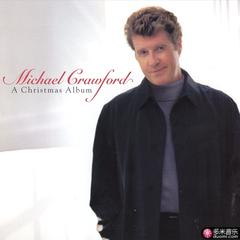 in the moon of wintertime: christmas with michael crawford
